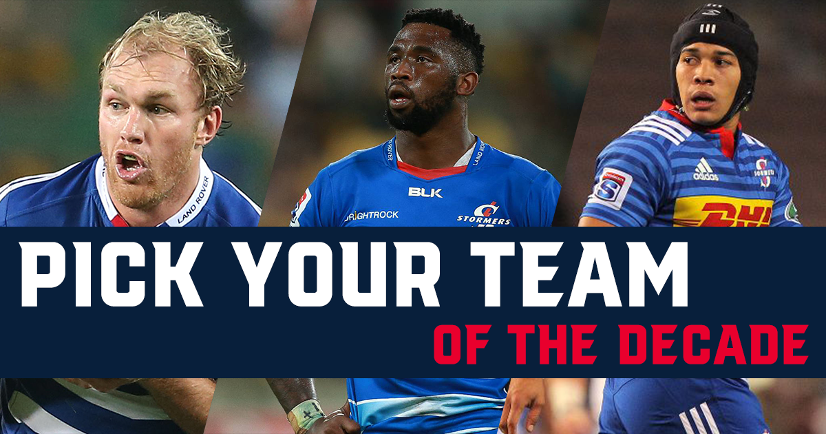 Pick your DHL Stormers team of the decade